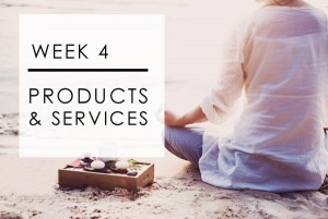 Week 4: Products & Services
