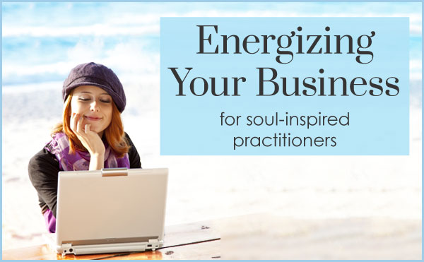 Energizing Your Lightworker Business (6-weeks)