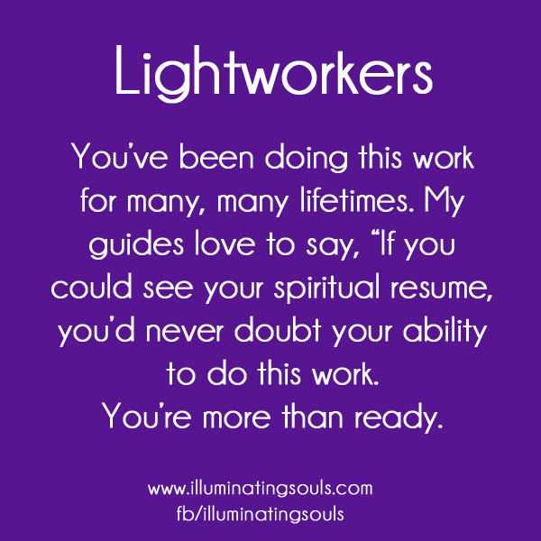 Lightworkers what and who are they it is what it is