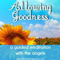 Guided Meditation: Allowing Goodness