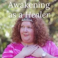Awakening as a Healer